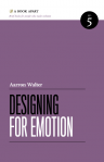 Designing for Emotion