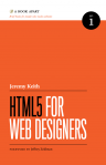 HTML 5 for Web Designers